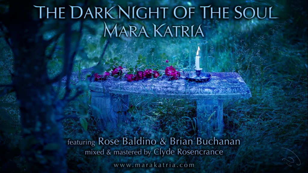"""The Dark Night Of The Soul"" cover by Mara Katria (feat. Rose Baldino and Brian Buchanan)"